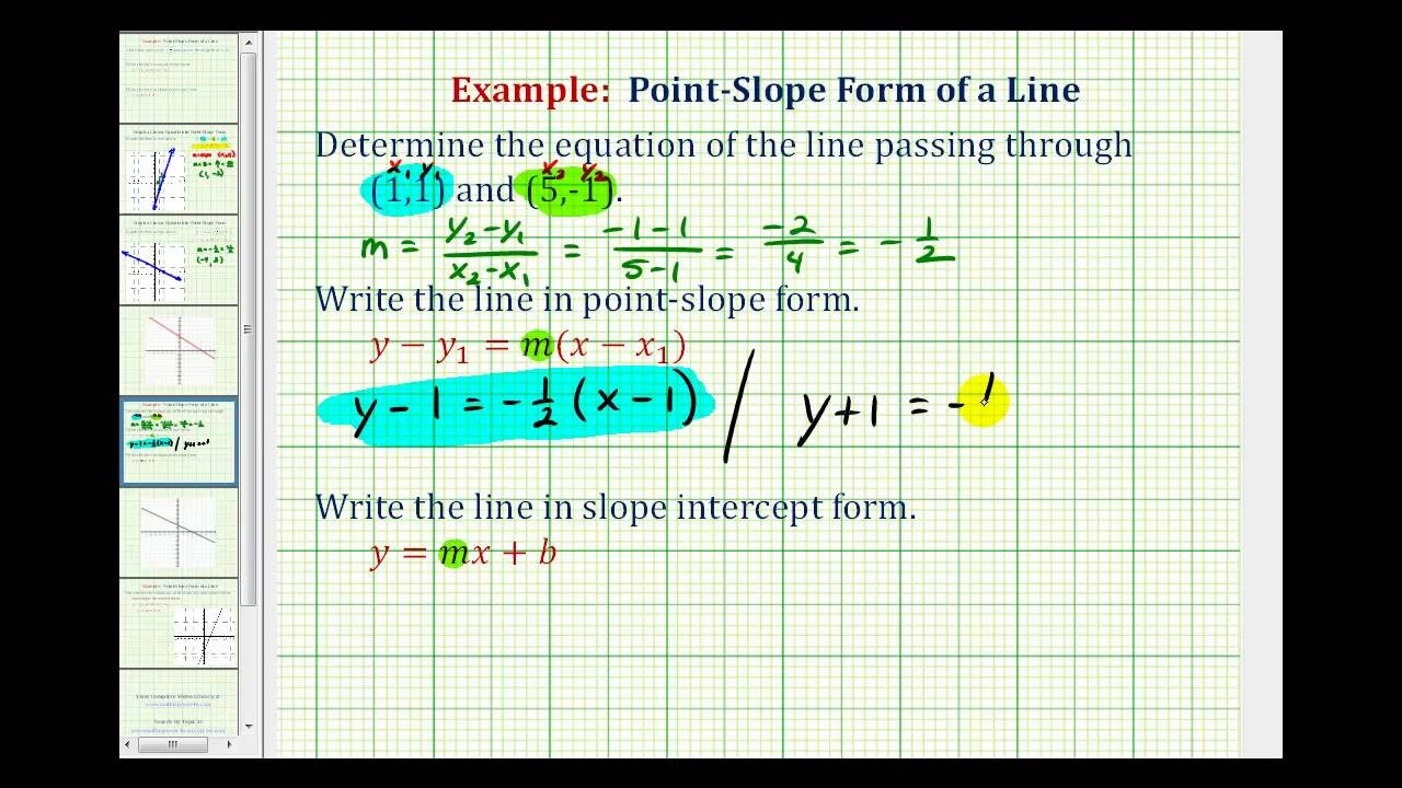 slope intercept form for a line passing through two points  Ex: Find The Equation of the Line in Point-Slope and Slope ..