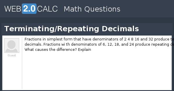 simplest form 2/4  View question - Terminating/Repeating Decimals - simplest form 2/4