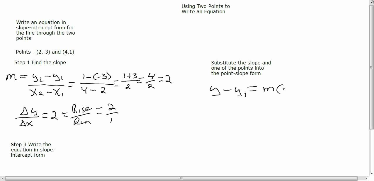 slope intercept form given 2 points  Writing an Equation in Slope Intercept Form given two ..