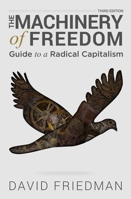 machinery of freedom  The Machinery of Freedom - Wikipedia - machinery of freedom
